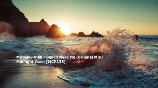 Miroslav Vrlik - Beach Near Me (Original Mix)[MCP135]