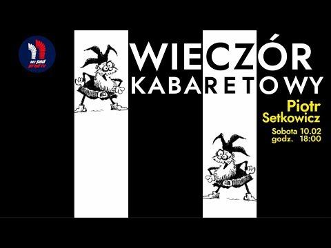 Piotr Setkowicz – wieczór kabaretowy