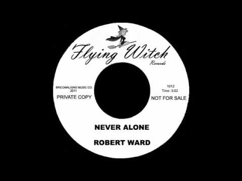 Robert Ward - Never Alone