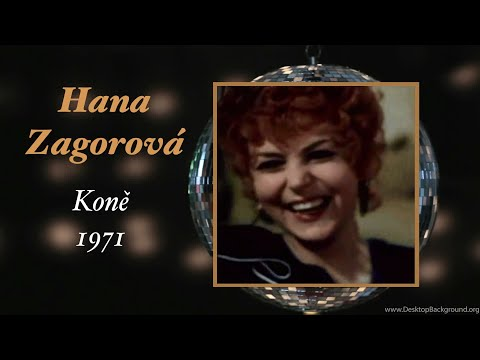 Hana Zagorová - Koně (1971)