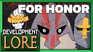 FOR HONOR: Fail Faster | Development LORE | Treesicle | Knights vs. Samurai vs. Vikings | LORE