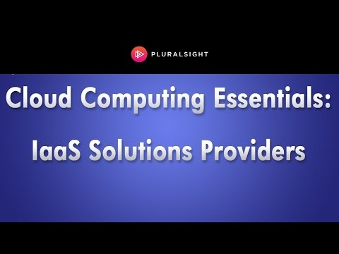 Cloud Computing Essentials: IaaS Solutions