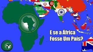 E se a África se Unisse e Formasse um País