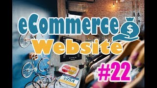 How To Build an eCommerce Website With Laravel #22 (Payment Methods)