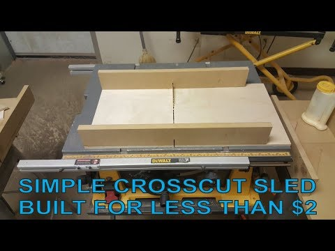 How to build a crosscut sled for your table saw for less than $2