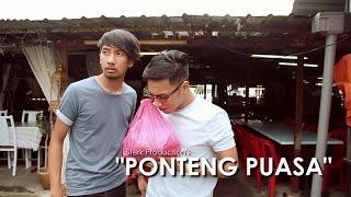 Ponteng Puasa | Sterk Production