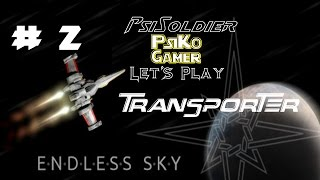 Let's Play Endless Sky (FREE GAME) Transport Ship Part 2