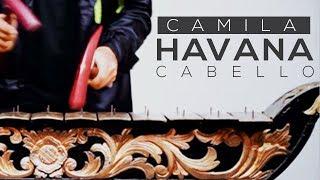 Havana - Camila Cabello (Ethnic Version)