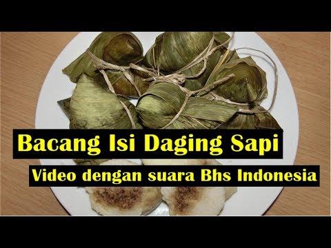 Bacang isi Daging Sapi FULL -  Video Dengan Suara Bhs Indonesia