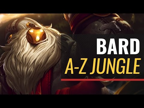 A-Z Jungle : Bard - League of Legends