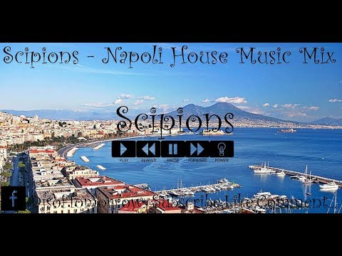Scipions - Napoli House Music Mix