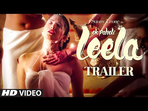 Trailer - 'ek Paheli Leela' | Sunny Leone | T-series video
