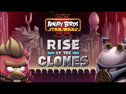 NEW! Angry Birds Star Wars 2: Rise of the Clones gameplay trailer