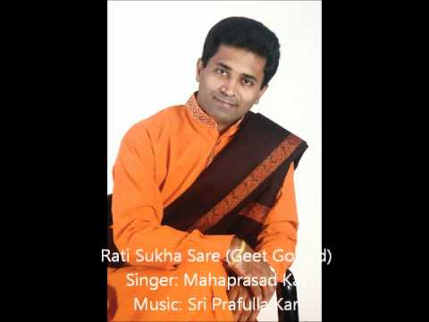 AUDIO ONLY - Rati Sukha Sare - Geet Govind by Mahaprasad Kar
