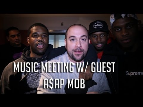 Music Meeting w/ Guests A$AP MOB!