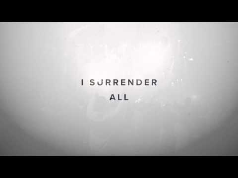 Surrender All (give You Everything) (lyric Video) - Jesus Culture Feat. Chris Quilala video