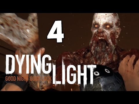Dying Light - Ночная Вылазка (ЖЕСТЬ) #4