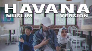 Download Lagu HAVANA (Muslim Version) by ITJ & Dodi Hidayatullah (COVER) Gratis STAFABAND