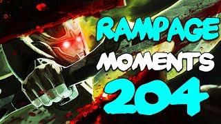 Dota 2 Rampage Moments Ep 204