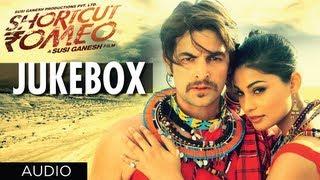 Shortcut Romeo Movie Full Songs Jukebox | Neil Nitin Mukesh, Puja Gupta