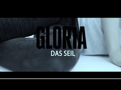 Gloria - Das Seil