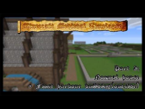 Minecraft Medieval World timelapse part 3: House + Harbor Building