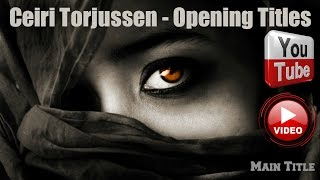 Ceiri Torjussen - Opening Titles Video HD 2014