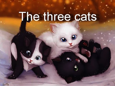 "Аудирование на английском языке детям. Текст ""The three cats"". The text in English The three cats"