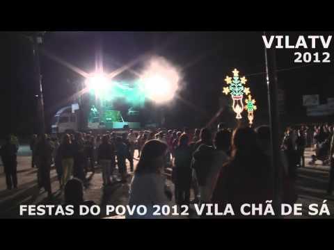 FESTAS DO POVO 2012 VILA CH� DE S�  6/8/2012