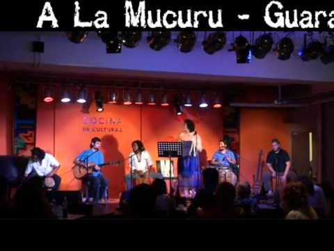 A La Mucurú - Guaranguito