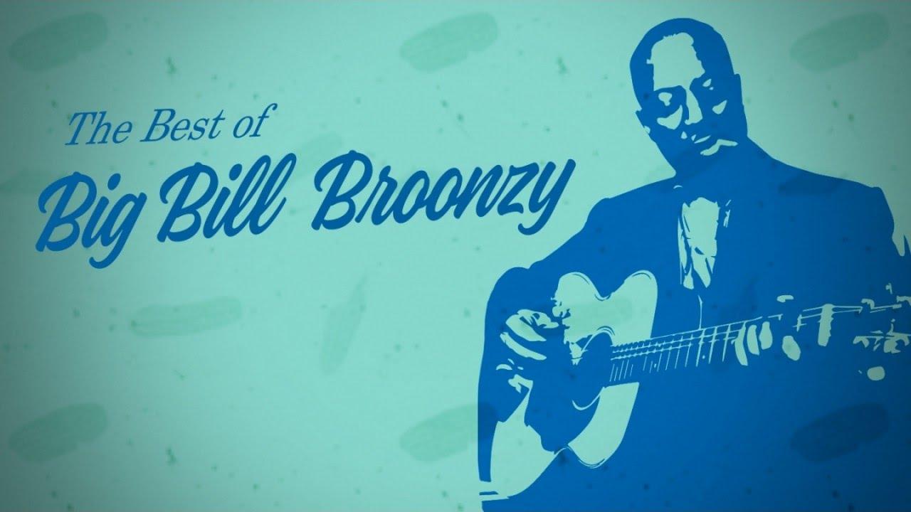 The Best of Big Bill Broonzy