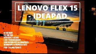 LENOVO FLEX 15 16 GB RAM 512 GB SSD ₹70,000/$899 - UNBOXING