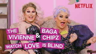 Drag Queens Baga Chipz and The Vivienne React To Love Is Blind | I Like To Watch UK Ep2