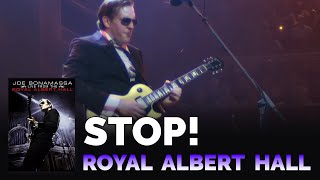 "Joe Bonamassa - ""Stop!"" Live From The Royal Albert Hall"