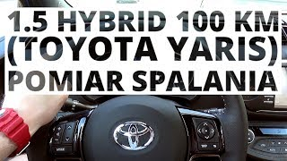 Toyota Yaris 1.5 Hybrid 100 KM (AT) - pomiar zużycia paliwa
