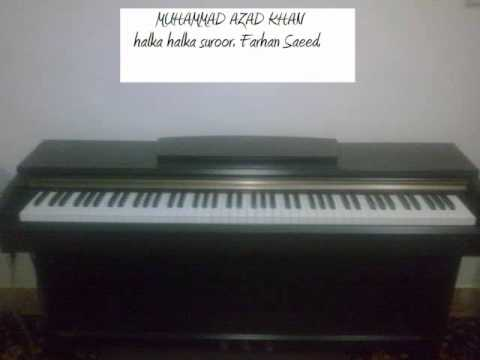 MAK halka halka suroor by farhan saeed piano cover