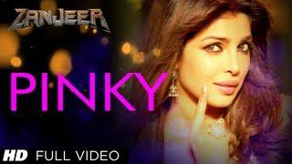 Pinky Full Song | Zanjeer | Priyanka Chopra, Ram Charan