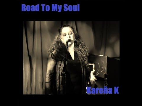 Road To My Soul by Kareña K