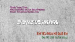 [Beat] Em Yêu Mùa Hè Quê Em, Đội Đồ, Đồ Rê Mí 2014
