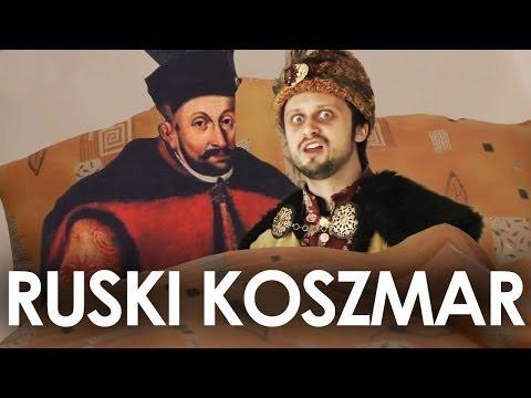 Ruski Koszmar - Stefan Batory.  Historia Bez Cenzury