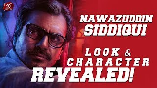 OFFICIAL: Nawazuddin Siddiqui Look Revealed | Petta | Rajinikanth | Vijay Sethupathi