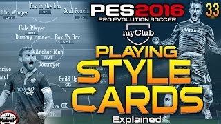 "PES 2016 myClub | Players ""Playing Style Card"" Explained #33"