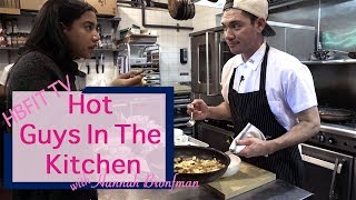 Hot Guys in the Kitchen Part Two with Nick Korbee of Egg Shop | Hannah Bronfman with HBFIT TV