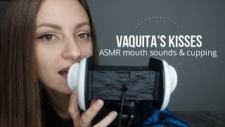 ASMR Mouth Sounds, Cupping &...Vaquitas Kisses!
