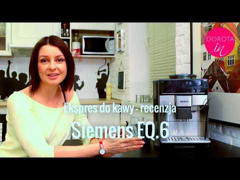 Recenzja: ciśnieniowy ekspres do kawy Siemens EQ.6 | DOROTA.iN