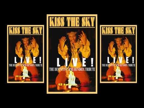 The Jimi Hendrix RE-EXPERIENCE - KISS THE SKY - Show Preview Film