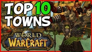 Top 10 Towns In World Of Warcraft