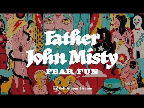 Father John Misty - Fear Fun (album)