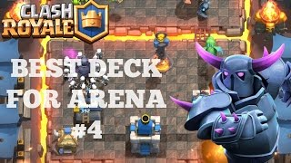 CLASH ROYALE BEST DECK STRATEGY for Arena 4 - P.E.K.K.A'S PLAYHOUSE