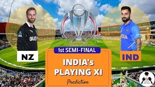 India vs New Zealand 1st Semi-Final | India's Playing 11 Prediction | ICC Cricket World Cup 2019